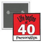 Personalice, vida comienza en el botón 40 pin