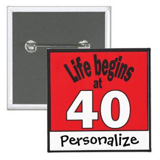Personalice vida comienza en el botón 40 pin