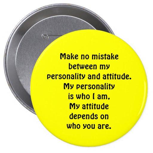 Personalidad contra actitud pin redondo de 4 pulgadas