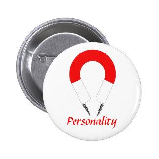 Personalidad magnética pin