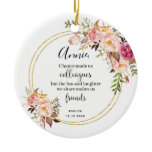 Personalised Chance made us colleagues Floral Ceramic Ornament