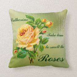 Take Time to smell the Roses Pillow