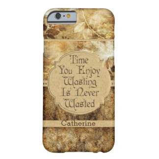 Personalised Time You Enjoy Wasting Barely There iPhone 6 Case