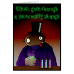 Personality Change Greeting Card