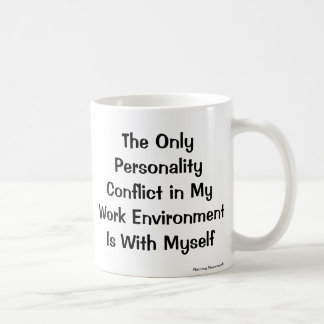 Personality Conflict Mug for Small Business Owner