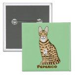 Personalizable de la raza del gato de Serengeti Pins