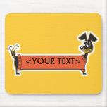 Personalizable del perro de Daschund, <YOUR TEXT> Alfombrillas De Raton