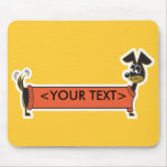 Personalizable del perro de Daschund, <YOUR TEXT> Tapete De Ratones