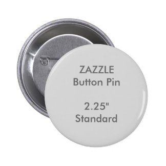"Personalizado 2,25"" de ZAZZLE GRIS redondo Pin Redondo De 2 Pulgadas"