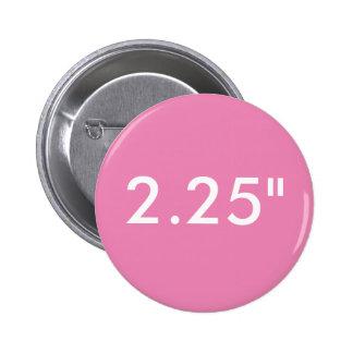 """Personalizado 2,25"""" pequeña plantilla redonda del pin redondo de 2 pulgadas"""