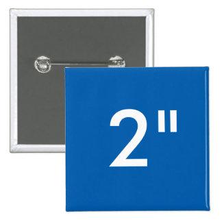 """Personalizado 2"""" AZUL cuadrado de la plantilla del Pin Cuadrado"""