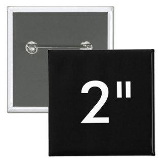 """Personalizado 2"""" NEGRO cuadrado de la plantilla Pin Cuadrado"""