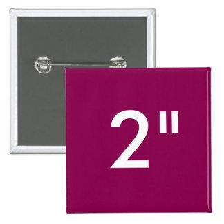 """Personalizado 2"""" plantilla cuadrada del espacio en pin cuadrado"""