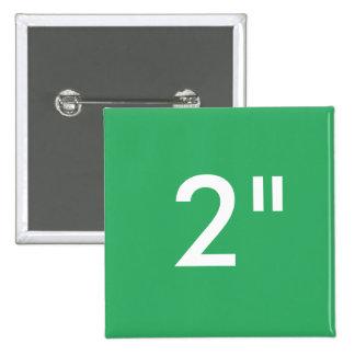 """Personalizado 2"""" VERDE cuadrado de la plantilla Pin Cuadrado"""