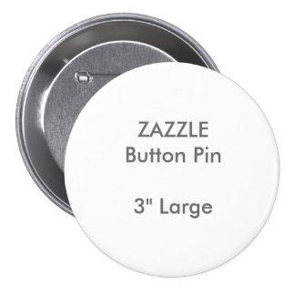 """Personalizado 3"""" de ZAZZLE Pin redondo grande del"""