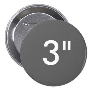 """Personalizado 3"""" plantilla redonda grande del pin redondo 7 cm"""