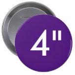 """Personalizado 4"""" plantilla redonda enorme del pin redondo 10 cm"""