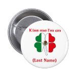 Personalizado béseme que soy botón de Maxican Pins