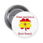 Personalizado béseme que soy botón español pins