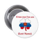Personalizado béseme que soy botón ruso pin
