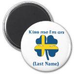 Personalizado béseme que soy botón sueco imán para frigorifico