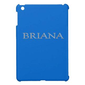 Personalizado de Briana aumentado poniendo letras iPad Mini Carcasas