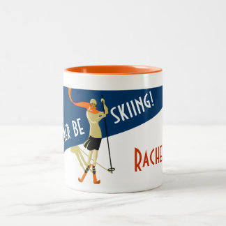 Personalizado: ¡Estaría esquiando bastante! Taza De Dos Tonos