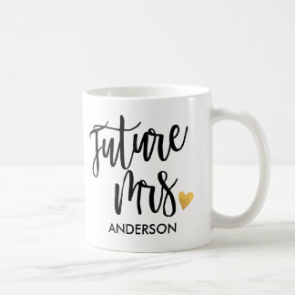 Personalizado, futuro Mrs.2 Taza De Café