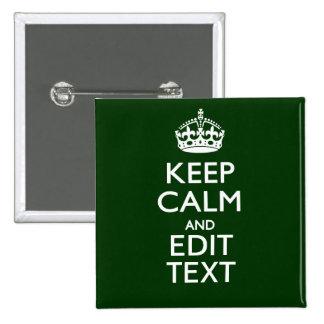 Personalizado guarde la calma y tenga su texto en pin cuadrado