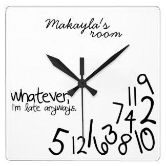 personalizado - soy atrasado de todos modos reloj cuadrado