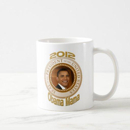 PERSONALIZE 2012 OBAMA MAMA COFFEE MUGS
