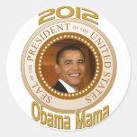PERSONALIZE 2012 OBAMA MAMA ROUND STICKER