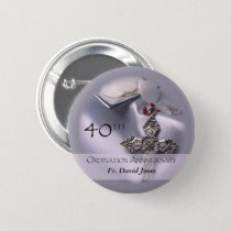Personalize, 40th Ordination Anniversary Congrats Button