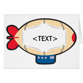 Personalize a Blimp, <TEXT> Card