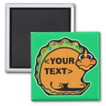 Personalize a Dinosaur, <YOUR TEXT> 2 Inch Square Magnet