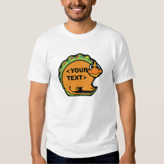 Personalize a Dinosaur, <YOUR TEXT> Shirt