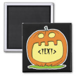 Personalize a Jack-O-Lantern, <TEXT> 2 Inch Square Magnet