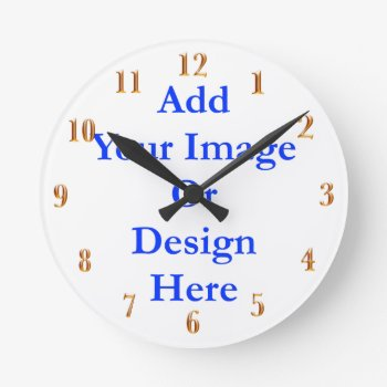 (personalize) Add A Personal Touch. Gold Numbers Round Clock by Scotts_Barn at Zazzle