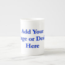 "(Personalize) Add ""Your"" personal touch. Tea Cup"