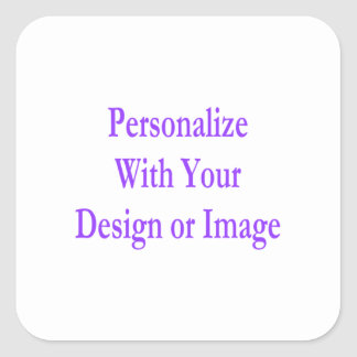 """(Personalize) Add """"Your"""" touch. Square Sticker"""