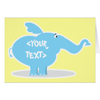 Personalize an Elephant, <YOUR TEXT> Card