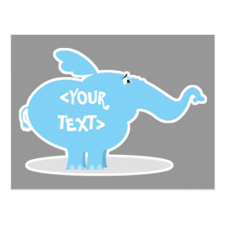 Personalize an Elephant, <YOUR TEXT> Postcard