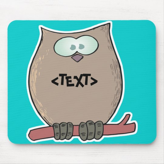 Personalize an Owl, <TEXT> Mouse Pad