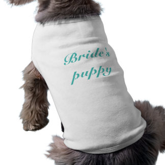 Personalize Bride's puppy Teal text T-Shirt