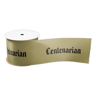 Personalize:  Centenarian, 100th Birthday Satin Ribbon