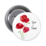 Personalize - Custom -Red Poppies - Watercolor Pinback Buttons