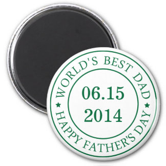 Personalize Customizable date - Happy Father's day Magnet