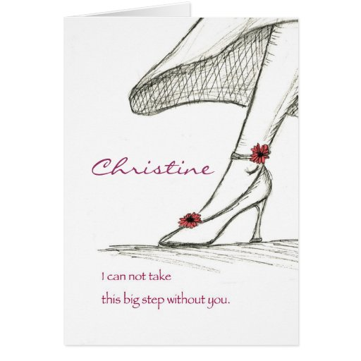 Personalize Customize, Please be my Bridesmaid Greeting Card