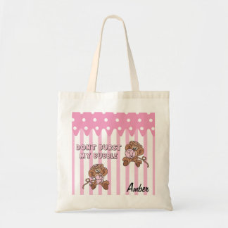 Personalize Don't Burst My Bubble Monkey Budget Tote Bag