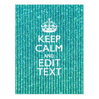 Personalize Easily KEEP CALM AND Edit Text Glitter Postcard